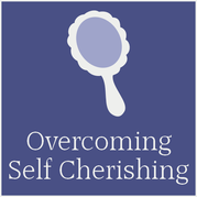 overcomingselfcherishing